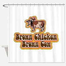 Brown Chicken Brown Cow Shower Curtain