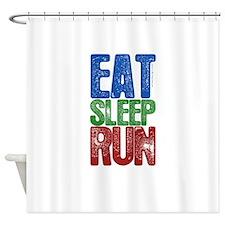 EAT SLEEP RUN Shower Curtain