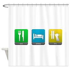 Eat, Sleep, Lift Shower Curtain