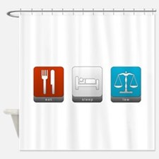 Eat, Sleep, Law Shower Curtain