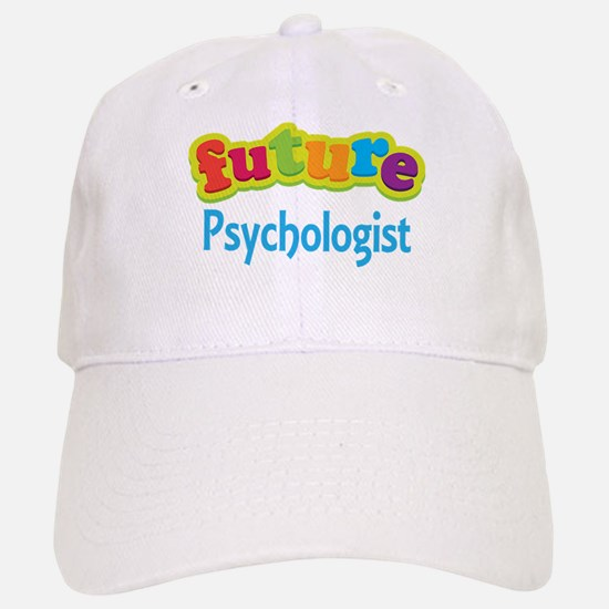 Future Psychologist Baseball Baseball Cap