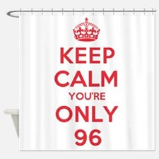 K C Youre Only 96 Shower Curtain