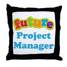 Future Project Manager Throw Pillow