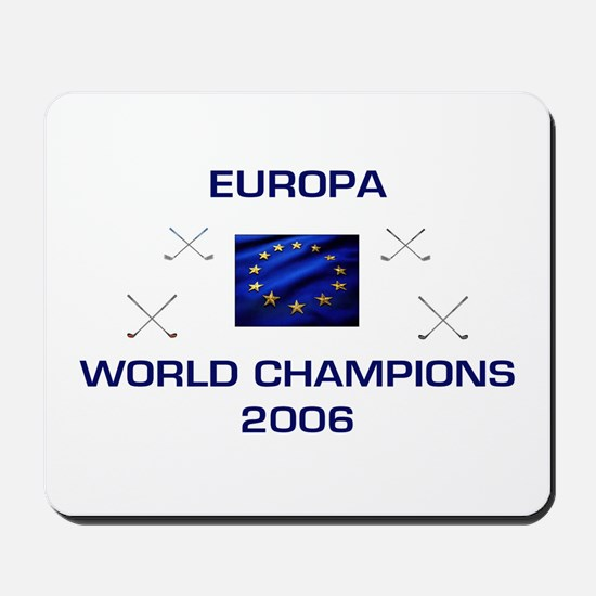 Europa - Golf Champions 2006 Mousepad