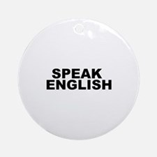 Speak English Ornament (Round)