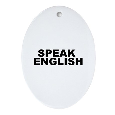 Speak English Oval Ornament