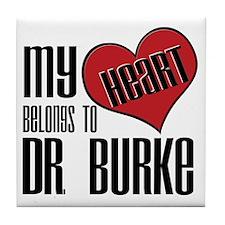 Heart Belongs To Dr. Burke Tile Coaster