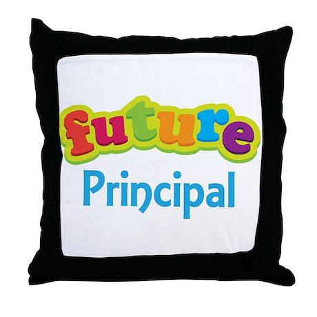 Future Principal Throw Pillow