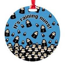 It's Raining Nuns Ornament