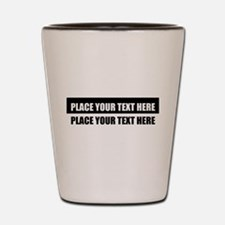 Add text message Shot Glass