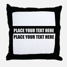 Add text message Throw Pillow