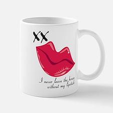 Never Leave Lipstick Mug