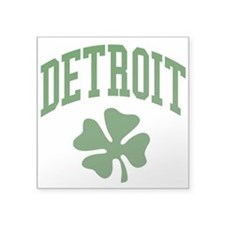 "Detroit 313 IRISH Square Sticker 3"" x 3"""