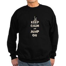 Keep Calm and Jump On Horse Sweatshirt