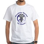 Another Nurse for Peace White T-Shirt