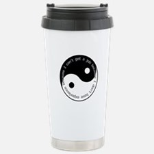 Dont have experience Travel Mug
