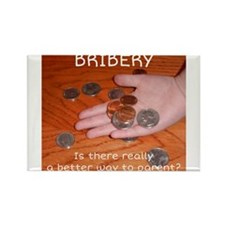 Bribery Rectangle Magnet