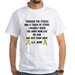 Army Mom My Son has got your back Poem White T-Shi