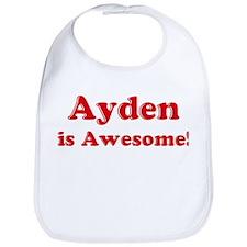 Ayden is Awesome Bib