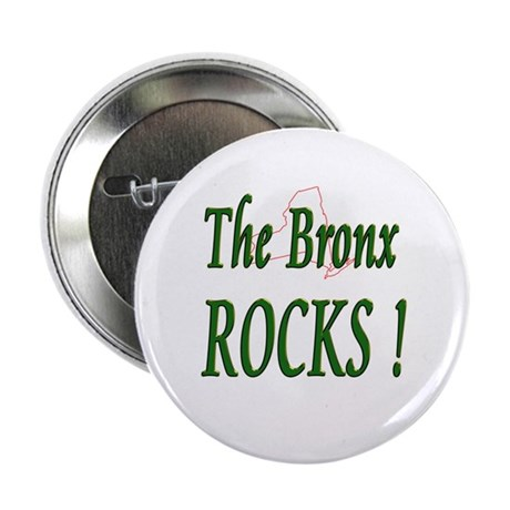 "The Bronx Rocks ! 2.25"" Button (10 pack)"