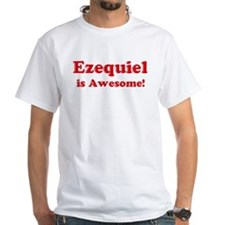 Ezequiel is Awesome Shirt