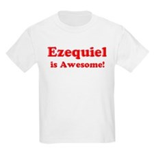 Ezequiel is Awesome Kids T-Shirt