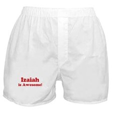 Izaiah is Awesome Boxer Shorts