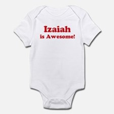 Izaiah is Awesome Infant Bodysuit
