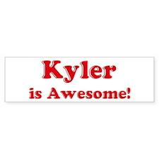 Kyler is Awesome Bumper Bumper Sticker