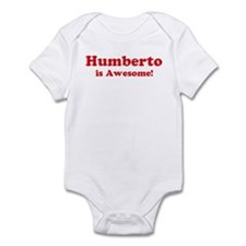 Humberto is Awesome Infant Bodysuit