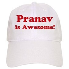 Pranav is Awesome Baseball Cap