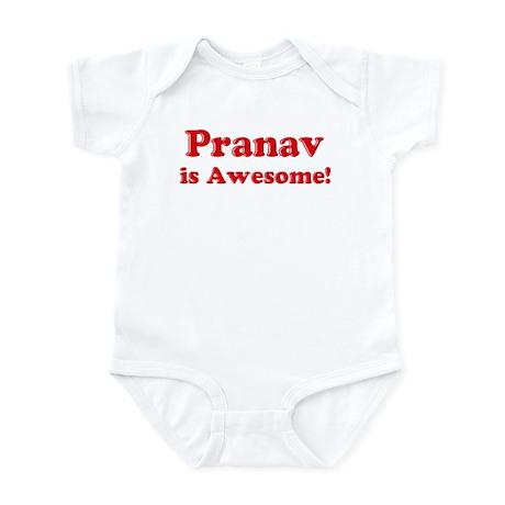 Pranav is Awesome Infant Bodysuit