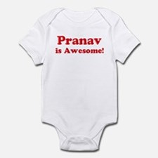 Pranav is Awesome Infant Bodysuit