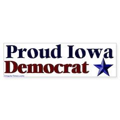 Proud Iowa Democrat Bumper Bumper Sticker