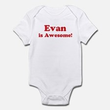 Evan is Awesome Infant Bodysuit