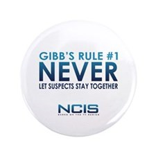 "Gibbs Rule #1 3.5"" Button"
