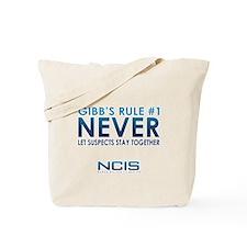 Gibbs Rule #1 Tote Bag