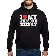 I Love My Awesome Hubby Hoodie