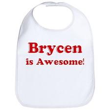 Brycen is Awesome Bib