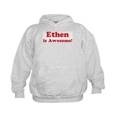 Ethen is Awesome Hoodie