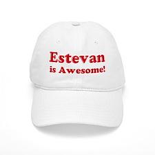 Estevan is Awesome Baseball Cap