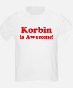Korbin is Awesome Kids T-Shirt