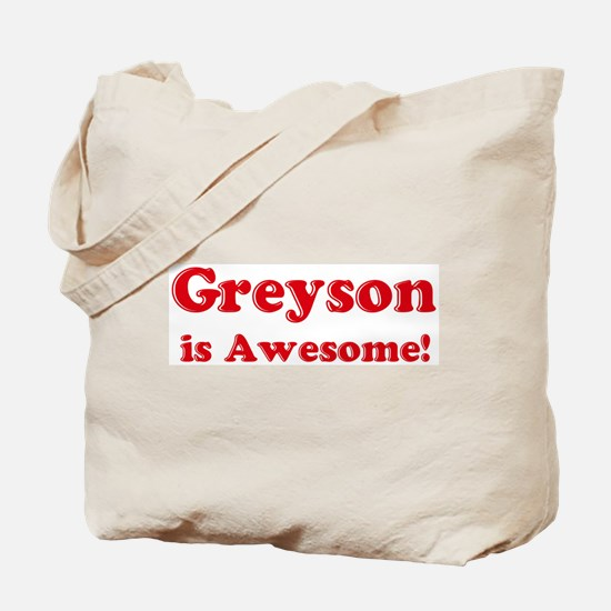 Greyson is Awesome Tote Bag