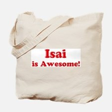 Isai is Awesome Tote Bag