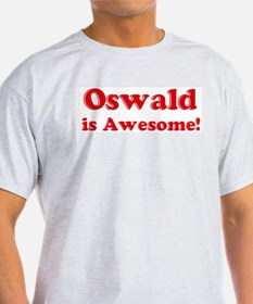 Oswald is Awesome Ash Grey T-Shirt