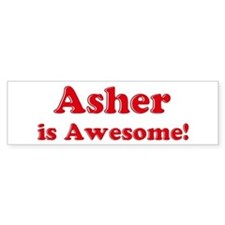 Asher is Awesome Bumper Bumper Sticker