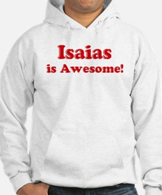 Isaias is Awesome Hoodie