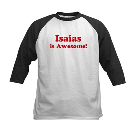 Isaias is Awesome Kids Baseball Jersey