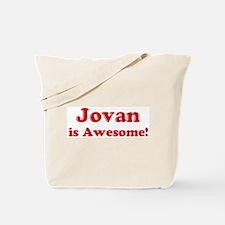 Jovan is Awesome Tote Bag