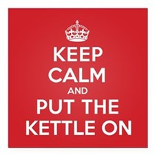 "Put the Kettle On Square Car Magnet 3"" x 3"""